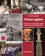 Download this eBook Parikwene agigniman - Une présentation de la musique parikwene (Palikur)