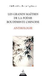 Download this eBook Les Grands maîtres de la poésie Bouddhiste Chinoise