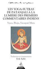 Download this eBook Les Yoga-Sutras de Patanjali, À la lumière des premiers commentaires indiens