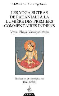 Téléchargez le livre :  Les Yoga-Sutras de Patanjali, À la lumière des premiers commentaires indiens