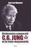 Télécharger le livre :  Dictionnaire comparatif de C. G. JUNG et la franc-maçonnerie