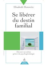 Download this eBook Se libérer du destin familial