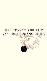 Téléchargez le livre :  Contre François Jullien