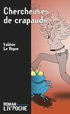 Télécharger le livre :  Chercheuses de crapauds