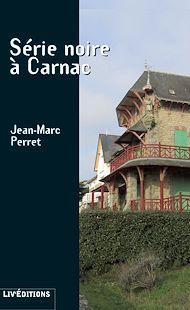 Téléchargez le livre :  Série noire à Carnac
