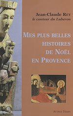 Download this eBook Mes plus belles histoires de Noël en Provence