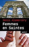 Télécharger le livre : Femmes en Saintes