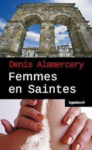 Téléchargez le livre :  Femmes en Saintes