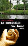 Télécharger le livre :  La demoiselle aux Lumas