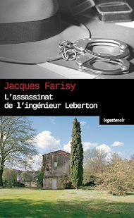 Téléchargez le livre :  L'Assassinat de l'ingénieur Leberton