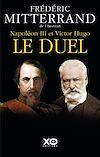 Télécharger le livre :  Napoléon III et Victor Hugo - Le duel