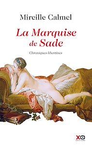 Téléchargez le livre :  La Marquise de Sade