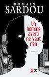 Télécharger le livre :  Un homme averti ne vaut rien