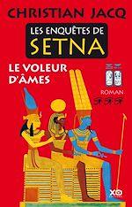 Télécharger cet ebook : Les enquêtes de Setna - Le voleur d'âmes