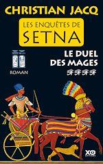 Télécharger cet ebook : Les enquêtes de Setna - tome 4 Le duel des mages