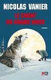 Télécharger le livre :  Le Chant du Grand Nord (édition intégrale)