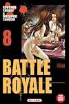 Télécharger le livre :  Battle Royale T08