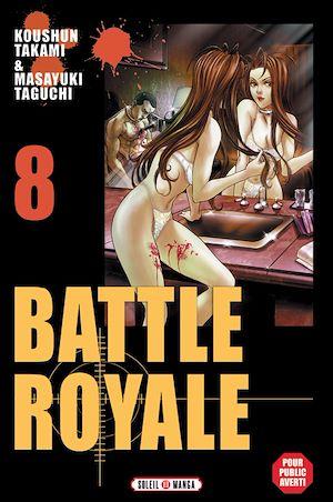 Téléchargez le livre :  Battle Royale T08