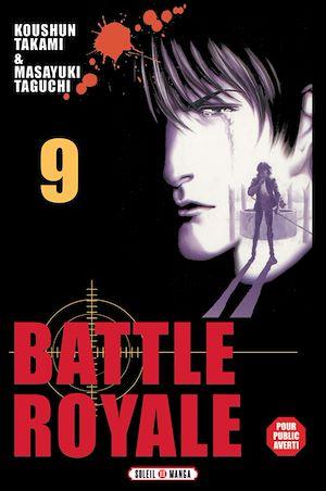 Téléchargez le livre :  Battle Royale T09