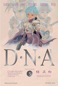 Téléchargez le livre :  DNA² T05