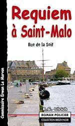 Download this eBook Requiem à Saint-Malo - Rue de la soif