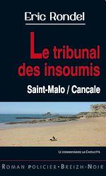 Download this eBook Le tribunal des insoumis