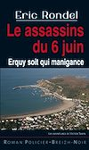 Les assassins du 6 juin