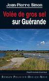 Télécharger le livre :  Volée de gros sel sur Guérande