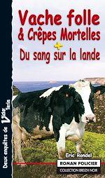 Download this eBook Vache folle et Crêpes Mortelles