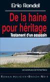 Télécharger le livre :  De la haine pour héritage