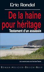 Download this eBook De la haine pour héritage
