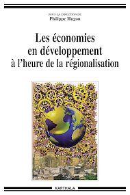 Téléchargez le livre :  Les économies en développement à l'heure de la régionalisation