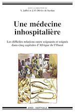 Download this eBook Une médecine inhospitalière