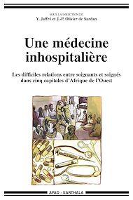 Téléchargez le livre :  Une médecine inhospitalière