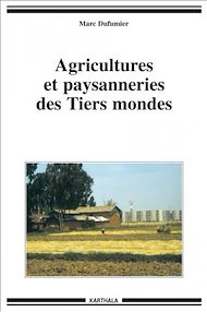 Téléchargez le livre :  Agricultures et paysanneries des Tiers mondes
