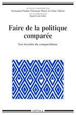 Download this eBook Faire de la politique comparée