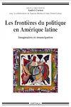 Les frontières du politique en Amérique latine