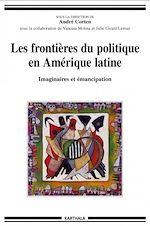 Download this eBook Les frontières du politique en Amérique latine
