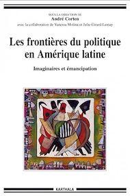 Téléchargez le livre :  Les frontières du politique en Amérique latine