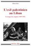 Télécharger le livre :  L'exil palestinien au Liban