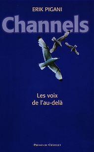 Téléchargez le livre :  Channels : les voix de l'au-delà
