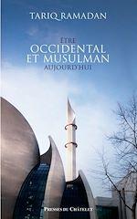 Télécharger cet ebook : Être occidental et musulman aujourd'hui