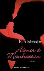Téléchargez le livre :  Aimer à Manhattan