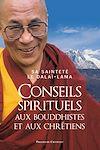 Télécharger le livre :  Conseils spirituels aux bouddhistes et aux chrétiens