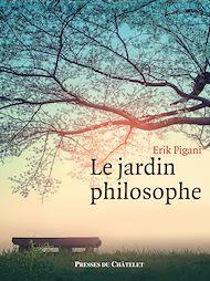 Téléchargez le livre :  Le Jardin philosophe