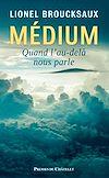 Télécharger le livre :  Medium - Quand l'au-delà nous parle