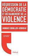 Télécharger le livre :  Régression de la démocratie et déchainement de la violence