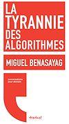 Télécharger le livre :  La Tyrannie des algorithmes