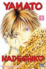 Téléchargez le livre :  Yamato Nadeshiko T01