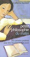 Télécharger le livre :  Petite philosophie du matin